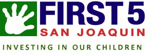 First 5 San Joaquin Investing In Our Children